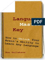 Ron Gullekson-Language Master Key_ How to Unlock Your Brain's Ability to Learn Any Language-Cypress Dome Publishing (2014)