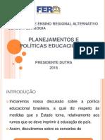 Planejamentos e Políticas Edcucacionais