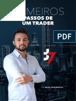 Os Primeiros Passos Para Um Trader
