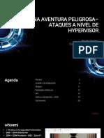 Una Aventura Peligrosa Ataques a Nivel de Hypervisor. Horatiu Bandoiu Channel Marketing Manager Bitdefender Se & Latam