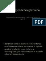 La Independencia peruana. Historiografía conmemoración y política de la historia siglo XX