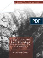 Bottigheimer Magic Tales and Fairy Tale Magic. From Ancient Egypt to the Italian Renaissance