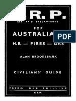 A.R.P. Air Raid Precautions for Australians H.E. - Fires - Gas