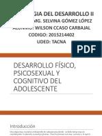 Desarrollo Físico, Psicosexual y Cognitivo Del Adolescente