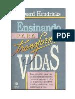 294107282 Howard Hendricks Ensinando Para Transformar Vidas