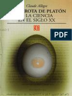 Claude Allegre - La Derrota de Platon o la Ciencia en el Siglo XX.pdf