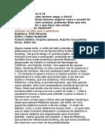 Porque Eles Tentam Negar o Óbvio, A Existência de Deus 140 - Revista Graça - Março 2011 - Cleber Nadalutti Revisado
