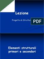 Lezione 22 Strutture (Norma Sismica - Elementi Strutturali Secondari e Non Strutturali)