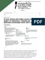 Cinechile - El Cine Chileno NO Habla Mucho Del Golpe y La Dictadura. Catastro de Películas Estrenadas Entre 2001-2018