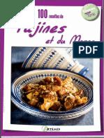 [Cooking Time] Patrick André, Guillaunne Mourton, Samuel Butler, Philippe Chavanne - 100 Recettes de Tajines Et Du Maroc. (2011, Artémis Éd.)