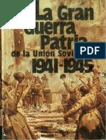 Autores Varios. La Gran Guerra Patria de La Union Sovietica 1941-1945.