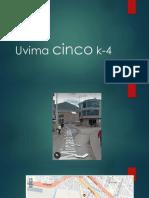 Uvima cinco k-4