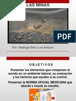 Ruido en Las Minas