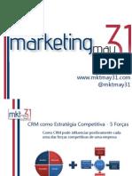 [Marketing May 31] - CRM Como Estratégia Competitiva - 5 Forças