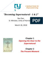 Unity of Harrisburg PP 3-18-18 Becoming Supernatural Chpts 1&2