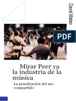 David-Peer to Peer and the Music Industry-The Criminalization of Sharing.en.Es