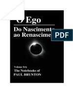 Paul Brunton - O Ego Do Nascimento Ao Renascimento