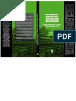 Neoliberalismo, Neodesarrollismo y Socialismo bolivariano. Modelos de desarrollo y Políticas públicas en América Latina