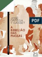 José Ortega Y Gasset - A Rebelião Das Massas ( Avulso, 1929 )