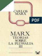 Teorias sobre la plusvalia (Tomo IV de El  - Karl Marx.epub