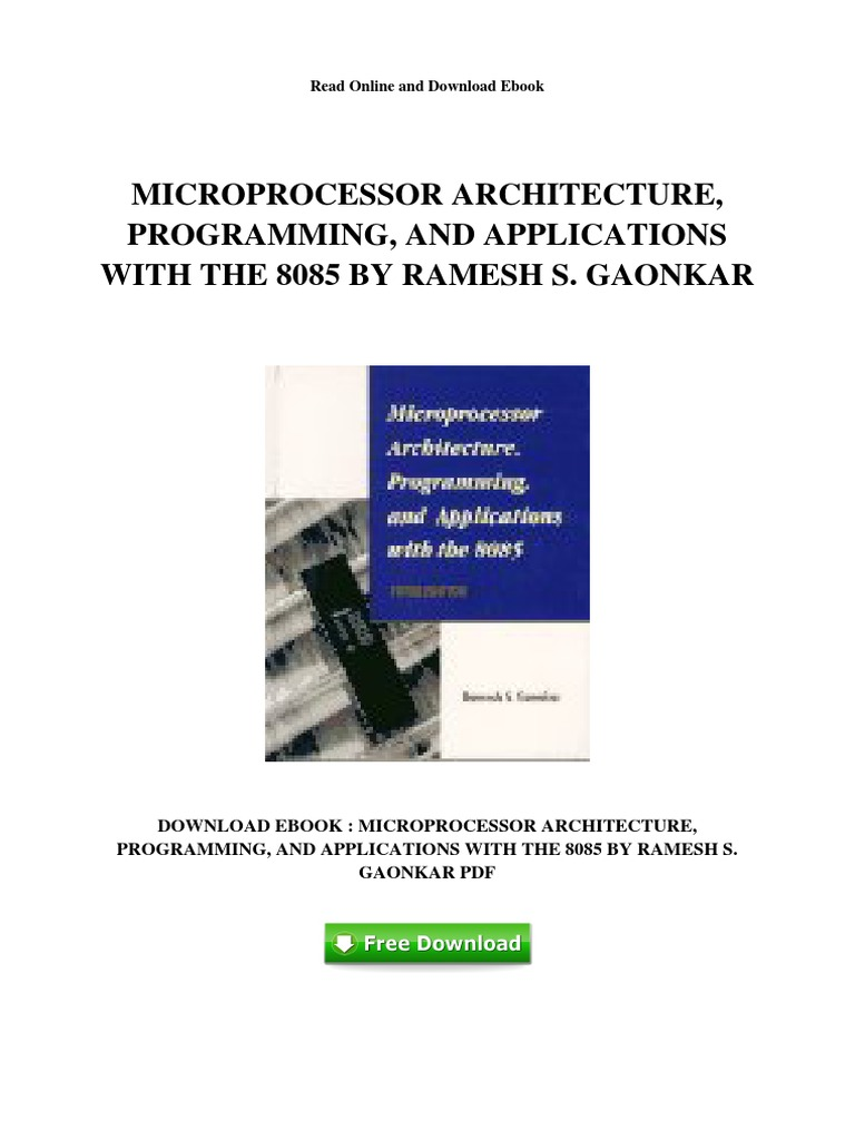 Microprocessor Architecture Programming And Applications With 8085 Gaonkar Ebook