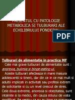 Curs 10 - Pacientul Cu Patologie Metabolica Si Tulburari Ale Echilibrului Ponderal