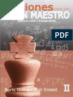B. Gulko & J. Sneed - Lecciones Con Un Gran Maestro - Volumen 2