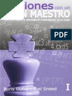 B. Gulko & J. Sneed - Lecciones Con Un Gran Maestro - Volumen 1