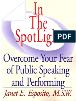 Janet E. Esposito M.S.W.-In The SpotLight_ Overcome Your Fear of Public Speaking and Performing-Strong Books (2000).pdf