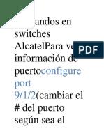 Comandos en Switches AlcatelPara Ver Información de Puertoconfigure Port 9