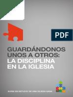 9Marks - Guardándonos unos a otros, La Disciplina en la Iglesia - Guia de Estudio.pdf.pdf