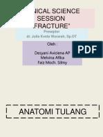 Clinical Science Session Fraktur - Presentasi - Kel 9-2011 Avimelfaiz