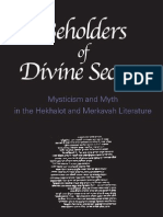 Beholders of Divine Secrets Mysticism and Myth in the Hekhalot and Merkavah Literature