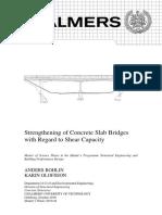 Strengthening of Concrete Slab Bridges With Regard to Shear Capacity