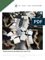 Vale La Pena Ser Periodista, Por Juan Cruz - Escuela de Periodismo UAM - El País