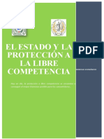 El Estado y La Protección a La Libre Competencia