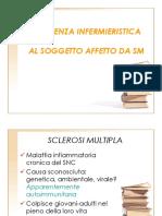 Assistenza Infermieristica Al Soggetto Affetto Da Sm- 5176 Lezione (1)