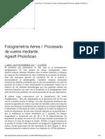Fotogrametría Aérea I_ Procesado de Vuelos Mediante Agisoft PhotoScan _ Agustín Jiménez CV