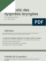 Diagnostic des dyspnées laryngées dr chentir.pptx