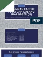 Hubungan Kantor Pusat Dan Cabang Luar Negeri (