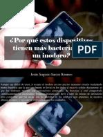 Jesús Augusto Sarcos Romero - ¿Por Qué Estos Dispositivos Tienen Más Bacterias Que UnInodoro?