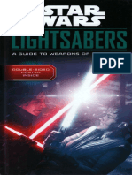 Lightsabers a Guide to Weapons