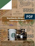 Miguel Ángel Marcano - Starbucks Llega a Los Supermercados