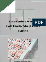 Miguel Ángel Marcano - Ruta Barista Madrid, Café Kinetic Street Coffee, Parte I