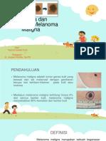 Diagnosa Dan Tatalaksana Melanoma Maligna