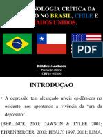 Fenomenologia Crítica Da Depressão No Brasil, Chile e Estados Unidos