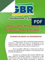 GBT Gilbarco do Brasil S.A. Equipamientos para Estaciones de Servicios de Combustibles