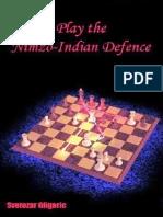 Play the Nimzo-Indian Defence- Gligoric