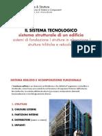 IL SISTEMA TECNOLOGICO- Sistema Strutturale, Di Fondazione, Strutture in Elevazione