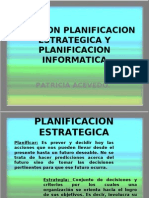 RELACION PLANIFICACION ESTRATEGICA Y PLANIFICACION INFORMATICA